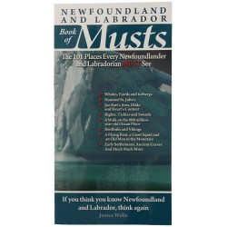 Newfoundland and Labrador Book of Musts