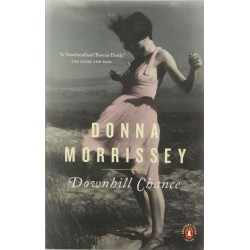 Downhill Chance by Donna Morrissey