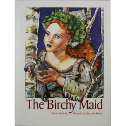 The Birchy Maid